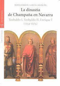 LA DINASTÍA DE CHAMPAÑA EN NAVARRA