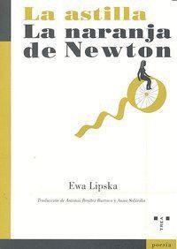 LA ASTILLA/LA NARANJA DE NEWTON
