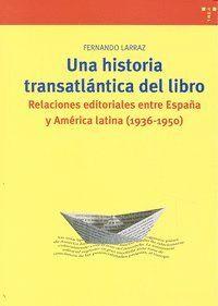 UNA HISTORIA TRANSATLÁNTICA DEL LIBRO