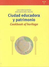 CIUDAD EDUCADORA Y PATRIMONIO