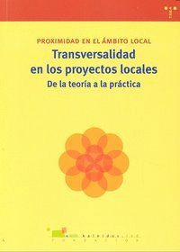 TRANSVERSALIDAD EN LOS PROYECTOS LOCALES: DE LA TEORÍA A LA PRÁCTICA