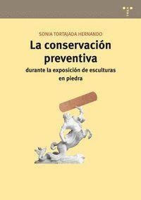 LA CONSERVACIÓN PREVENTIVA DURANTE LA EXPOSICIÓN DE ESCULTURAS EN PIEDRA