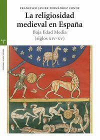 LA RELIGIOSIDAD MEDIEVAL EN ESPAÑA. BAJA EDAD MEDIA (SIGLOS XIV-XV)