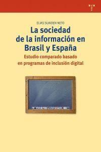 LA SOCIEDAD DE LA INFORMACIÓN EN BRASIL Y ESPAÑA.