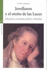JOVELLANOS Y EL OTOÑO DE LAS LUCES