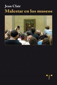 MALESTAR EN LOS MUSEOS