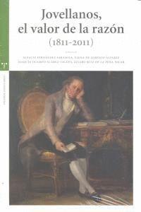 JOVELLANOS, EL VALOR DE LA RAZÓN (1811-2011)