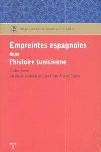 EMPREINTES ESPAGNOLES DANS L'HISTOIRE TUNISIENNE