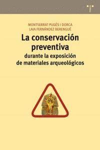 LA CONSERVACIÓN PREVENTIVA DURANTE LA EXPOSICIÓN DE MATERIALES ARQUEOLÓGICOS