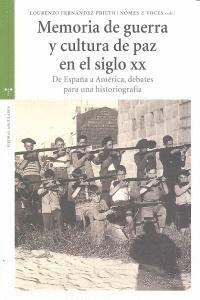 MEMORIA DE GUERRA Y CULTURA DE PAZ EN EL SIGLO XX