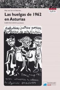 LAS HUELGAS DE 1962 EN ASTURIAS