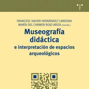 MUSEOGRAFIA DIDACTICA E INTERPRETACION DE ESPACIOS ARQUEOLOGICOS