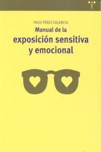 MANUAL DE LA EXPOSICIÓN SENSITIVA Y EMOCIONAL