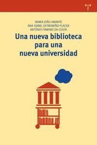 UNA NUEVA BIBLIOTECA PARA UNA NUEVA UNIVERSIDAD