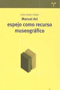 MANUAL DEL ESPEJO COMO RECURSO MUSEOGRÁFICO