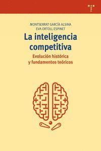 LA INTELIGENCIA COMPETITIVA: EVOLUCIÓN HISTÓRICA Y FUNDAMENTOS TEÓRICOS