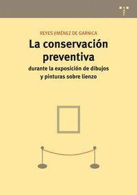 LA CONSERVACIÓN PREVENTIVA DURANTE LA EXPOSICIÓN DE DIBUJOS Y PINTURAS SOBRE LIENZO