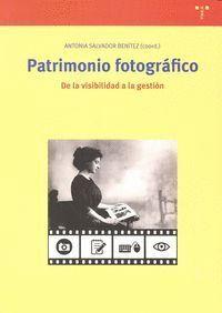 PATRIMONIO FOTOGRÁFICO. DE LA VISIBILIDAD A LA GESTIÓN DE LA VISIBILIDAD A LA GESTION