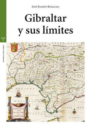 GIBRALTAR Y SUS LÍMITES