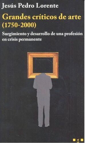 GRANDES CRÍTICOS DE ARTE (1750-2000)