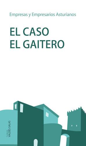 EL CASO EL GAITERO
