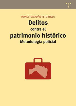 DELITOS CONTRA EL PATRIMONIO HISTÓRICO