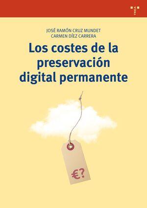 LOS COSTES DE LA PRESERVACIÓN DIGITAL PERMANENTE
