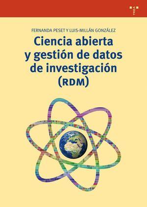 CIENCIA ABIERTA Y GESTIÓN DE DATOS DE INVESTIGACIÓN (RDM)