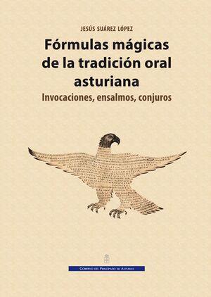 FÓRMULAS MÁGICAS DE LA TRADICIÓN ORAL ASTURIANA