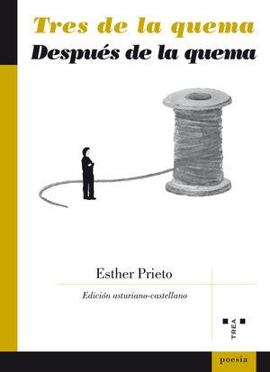 TRES DE LA QUEMA / DESPUÉS DE LA QUEMA