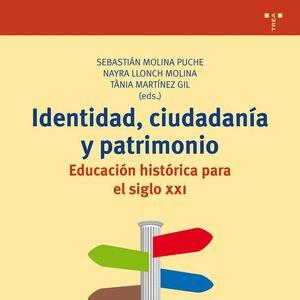 IDENTIDAD, CIUDADANÍA Y PATRIMONIO