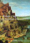 RIESGO Y SEGURIDAD DE LOS SISTEMAS INFORMÁTICOS