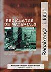 RECICLATGE DE MATERIALS
