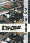 QÜESTIONS I PROBLEMES DE CIÈNCIA I TECNOLOGIA DEL MEDI AMBIENT