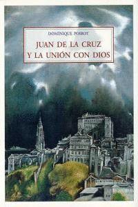 JUAN DE LA CRUZ Y LA UNION CON DIOS MA-21