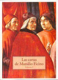 LAS CARTAS DE MARSILIO FICINO VOLUMEN 1