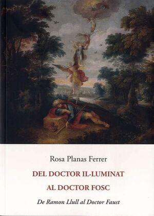 DEL DOCTOR IL·LUMINAT AL DOCTOR FOSC