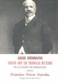 JUICIO ORDINARIO CONTRA FERRER GUARDIA B-88 PLAZA DE BARCELONA CONTRA FRANCISCO FERRER GUARDIA