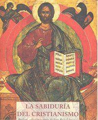 LA SABIDURA DEL CRISTIANISMO
