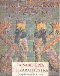 LA SABIDURA DE ZARATHUSTRA