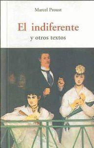 INDIFERENTE, EL Y OTROS TEXTOS