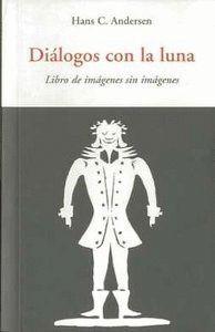 DIALOGOS CON LA LUNA CEN-5 LIBRO DE IMAGENES SIN IMAGENES