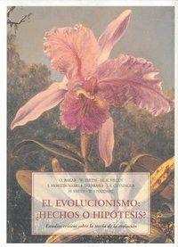 EVOLUCIONISMO, HECHOS O HIPÓTESIS ESTUDIOS CRITICOS SOBRE LA TEORIA DE LA EVOLUCION