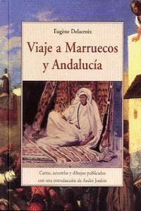 VIAJE A MARRUECOS Y ANDALUCIA