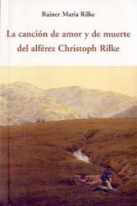 CANCIÓN DE AMOR Y DE MUERTE DEL ALFEREZ CHRISTOPH RILKE