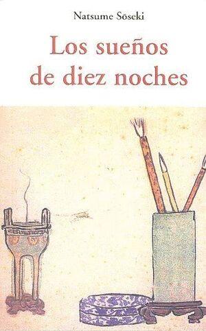 LOS SUEÑOS DE DIEZ NOCHES