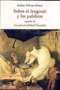 SOBRE EL LENGUAJE Y LAS PALABRAS SEGUIDO DE LAPERSONALIDAD LITERARIA