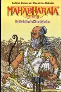 MAHABHARATA, 3 BATALLA KURUKSHETRA LA BATALLA DE KURUKSHETRA