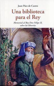 UNA BIBLIOTECA PARA EL REY