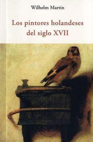 LOS PINTORES HOLANDESES DEL SIGLO XVII
